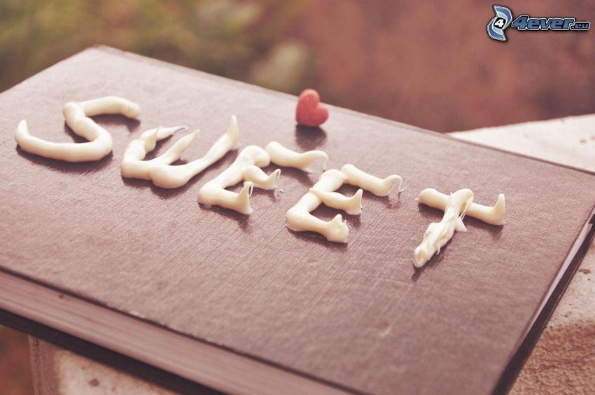 sweet, Buch