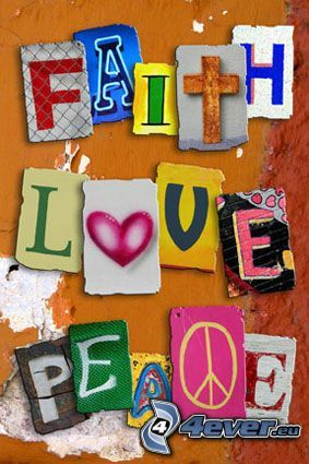 Buchstaben, faith, love, peace