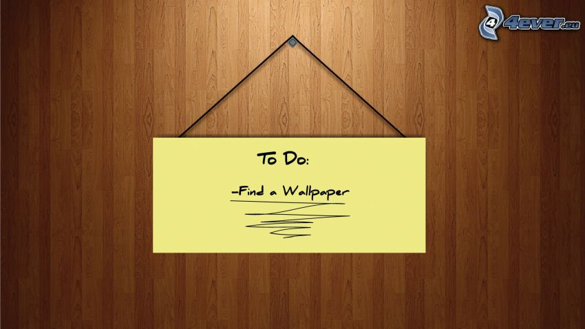to do, wallpaper, Schild
