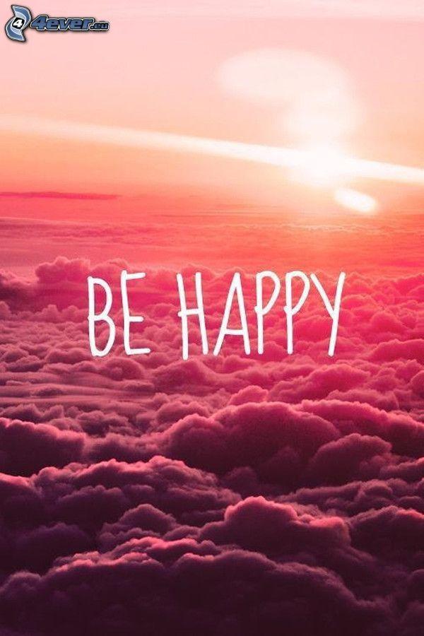 be happy, über den Wolken, orange Himmel