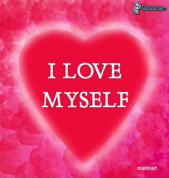 I love myself, hjärta