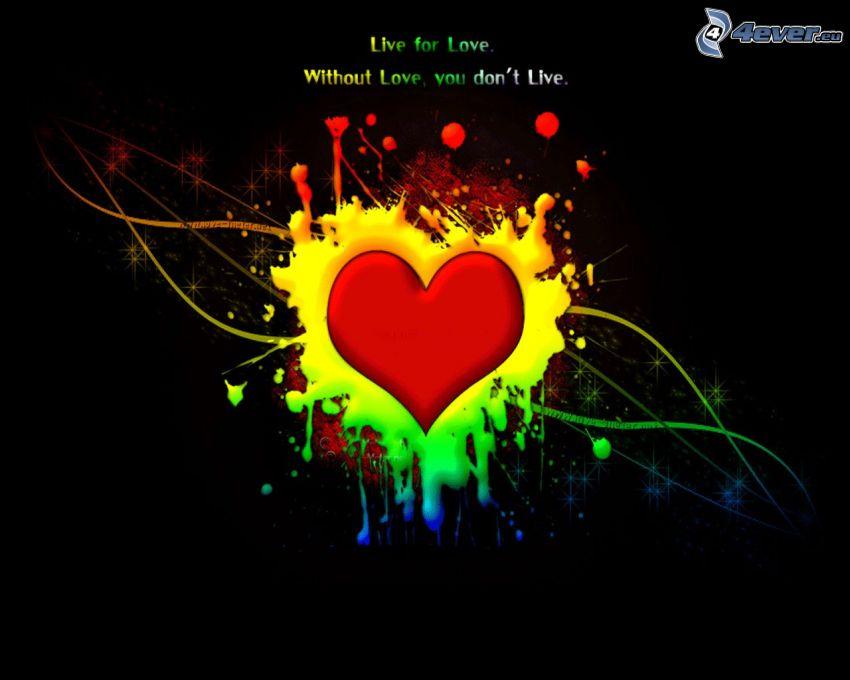 Live for Love, hjärta