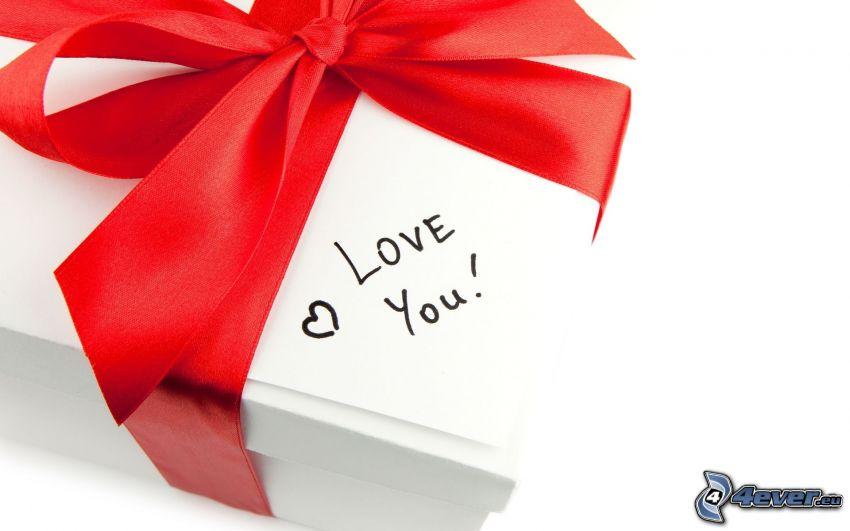 Love you!, present