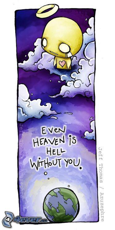 EMO ängel, himmel, helvete, Jorden