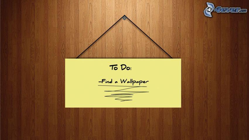to do, wallpaper, skylt