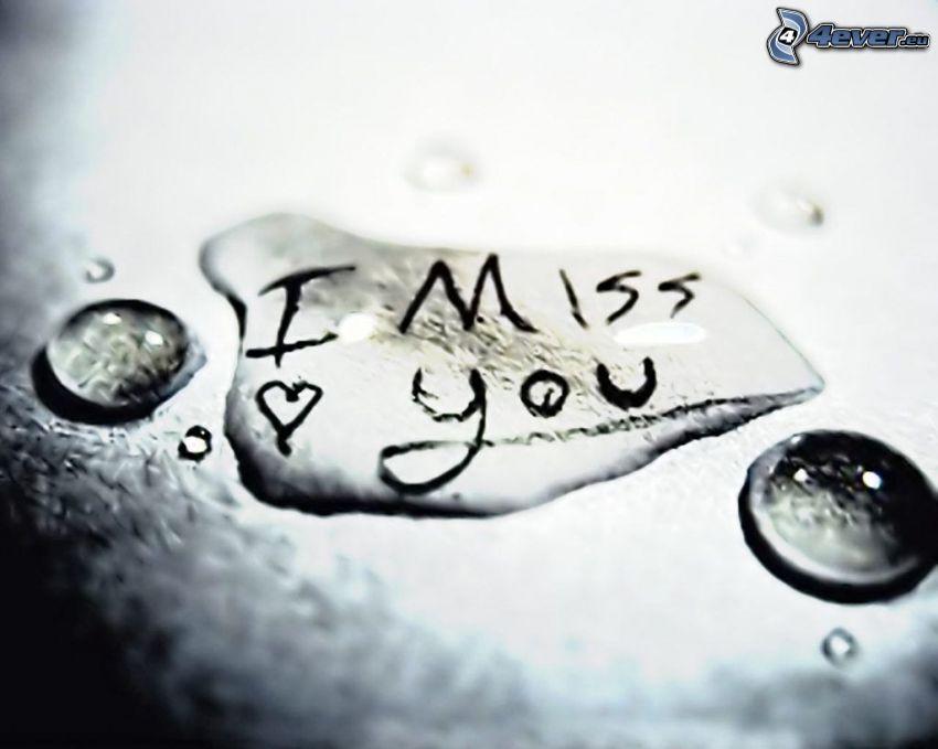 I miss you, amor, Te echo de menos, gotas, pedacito de papel