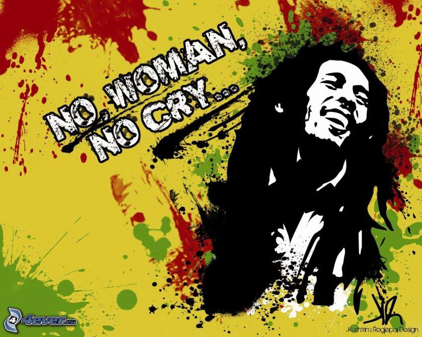 Bob Marley, No Woman, No Cry...
