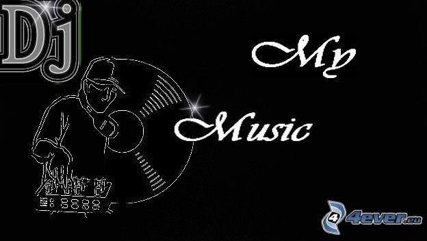 DJ, My music, CD