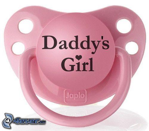 Daddy's girl, chupete