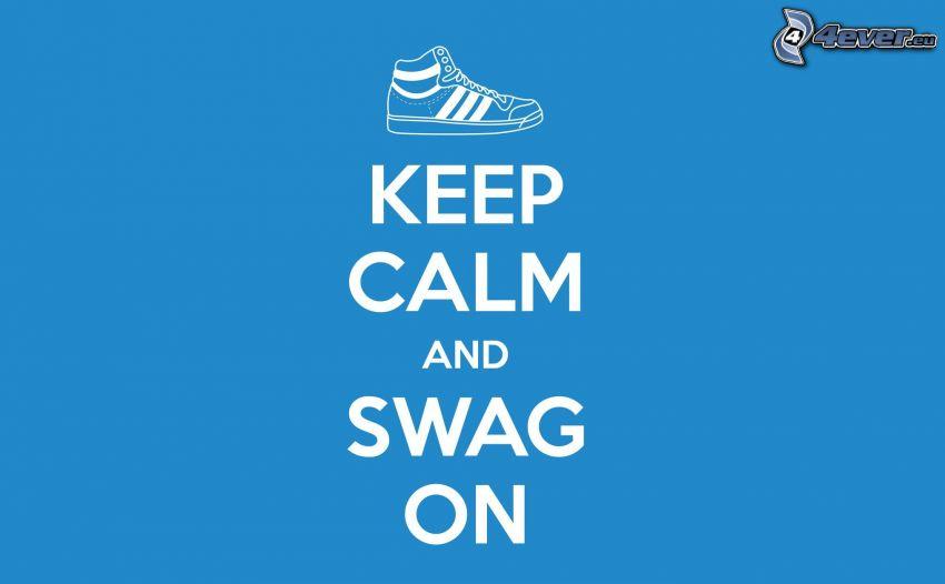 keep calm and swag on, zapatilla de deporte