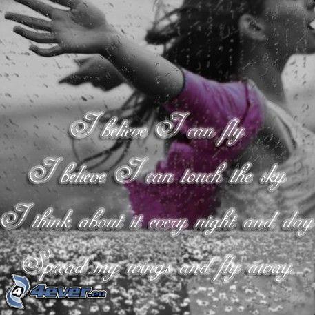 I believe I can fly, text, Ragazza sotto la pioggia