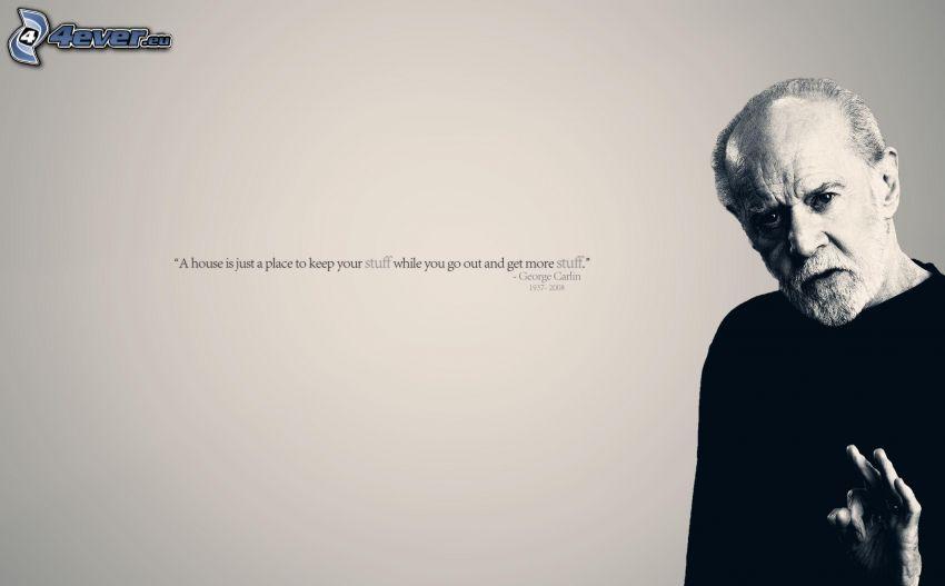 George Denis Patrick Carlin, citazione, casa