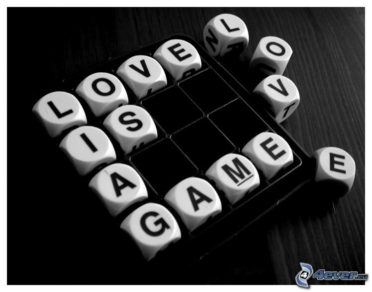 Love is a game, literki