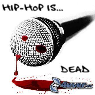 hiphop is dead, mikrofon, krew