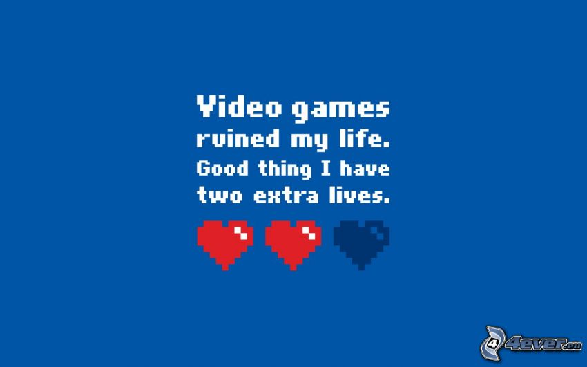videohry mi zničili život