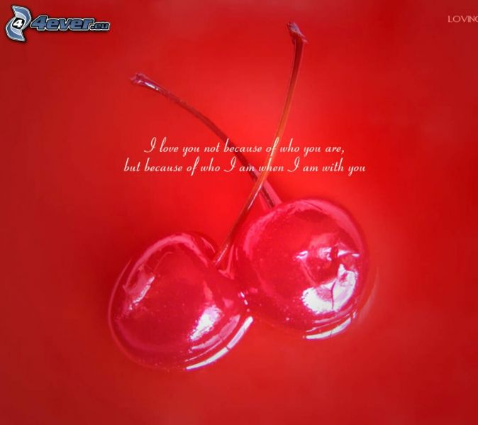 cherries, text about love
