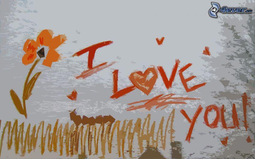 I love you, flower