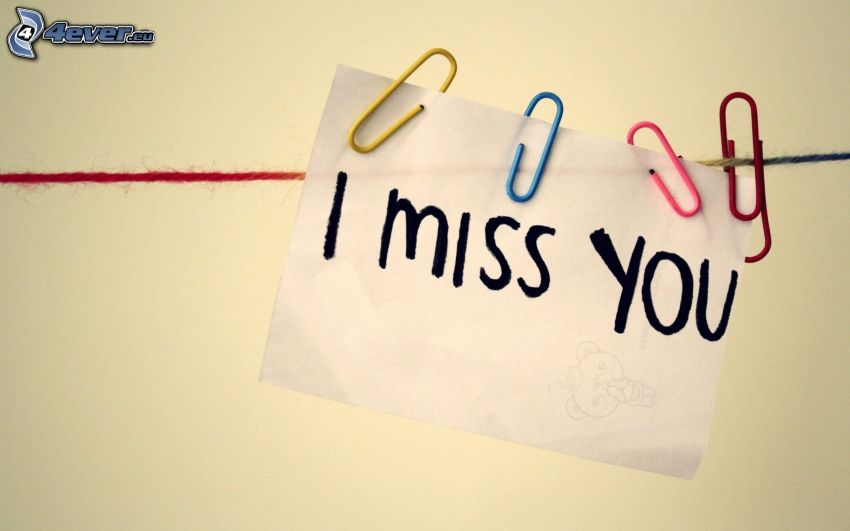 I miss you, clothesline, paperclips