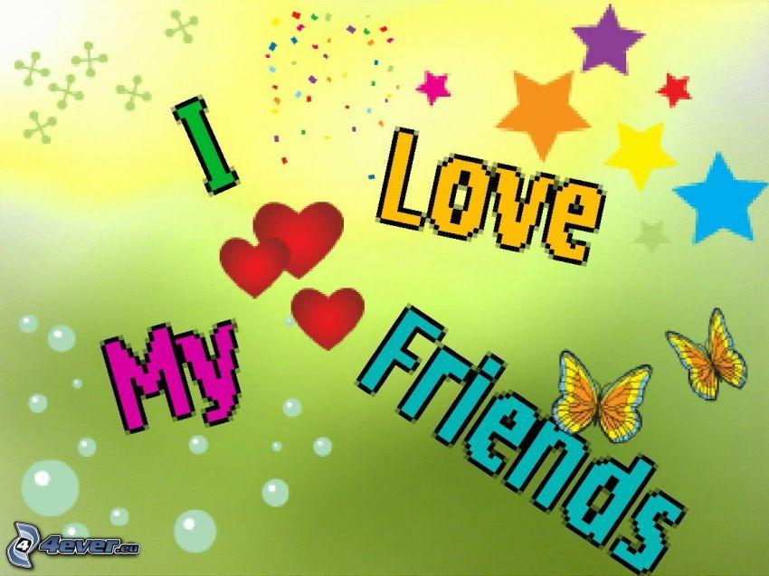 I love my friends, butterfly